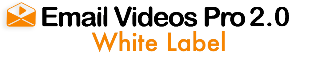 Email Videos Pro 2.0 White Label